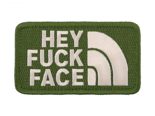Hey Fuck Face Patch Green